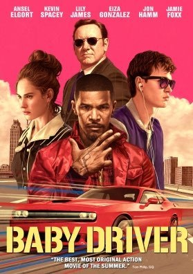 Movies: Baby Driver by Edgar Wright