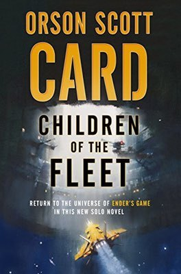 Books: Children of the Fleet by Orson Scott Card