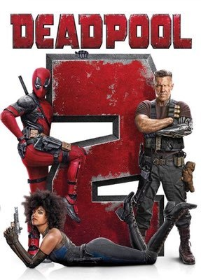 Deadpool 2 by David Leitch