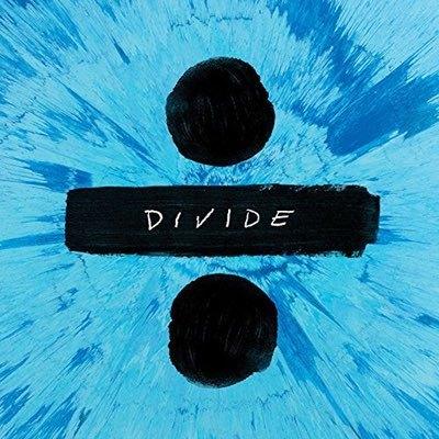 Music: ÷ by Ed Sheeran
