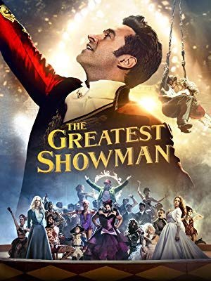 Movies: The Greatest Showman by Michael Gracey