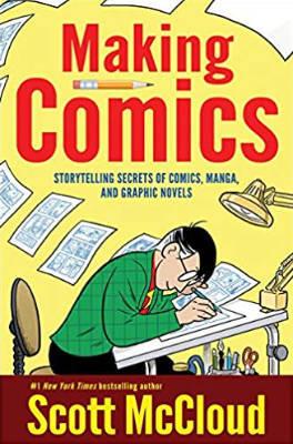 Books: Making Comics by Scott McCloud