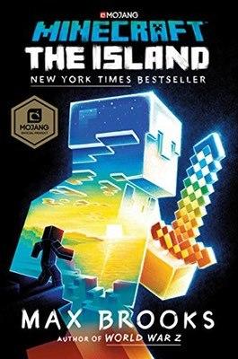Minecraft: The Island by Max Brooks
