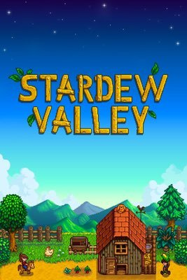 Games: Stardew Valley by Eric Barone