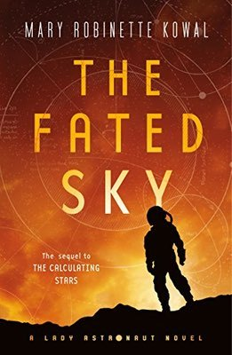 Books: The Fated Sky by Mary Robinette Kowal