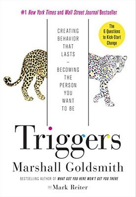 Books: Triggers by Marshall Goldsmith & Mark Reiter